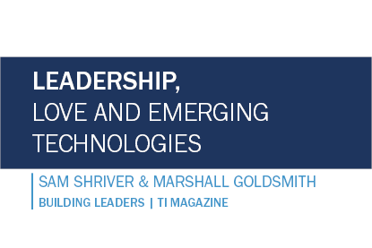 Leadership, Love and Emerging Technologies