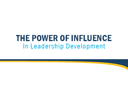 The Power of Influence In Leadership Development article cover