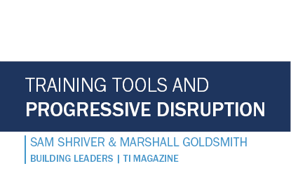 Training Tools and Progressive Disruption